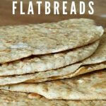 image of flatbreads stacked on worksurface with text