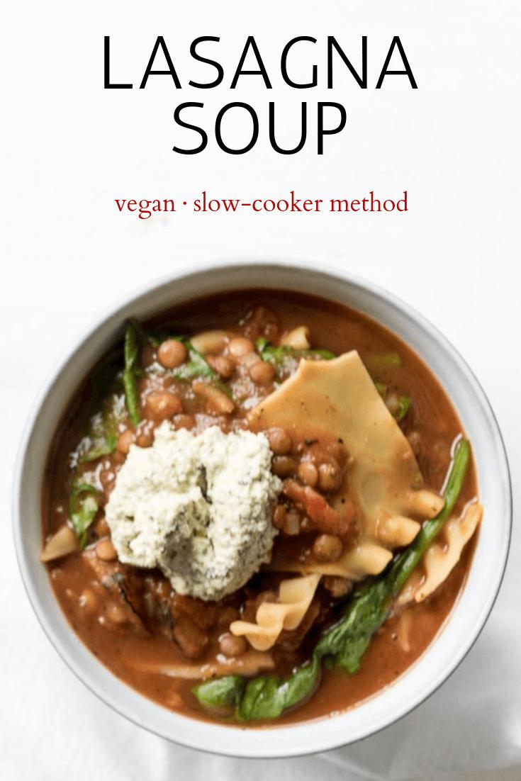 Vegan Lasagna Soup | The infinebalance Food Blog - slow-cooker method. Serve with vegan ricotta